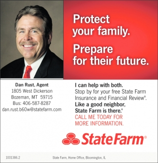 Protect Your Family Dan Rust State Farm Bozeman Mt