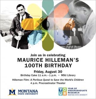 Maurice Hilleman's 100th Birthday