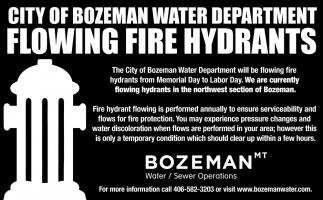 City of Bozeman Water Department Flowing Fire Hydrants